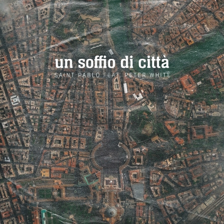 Saint Pablo, Un soffio di città